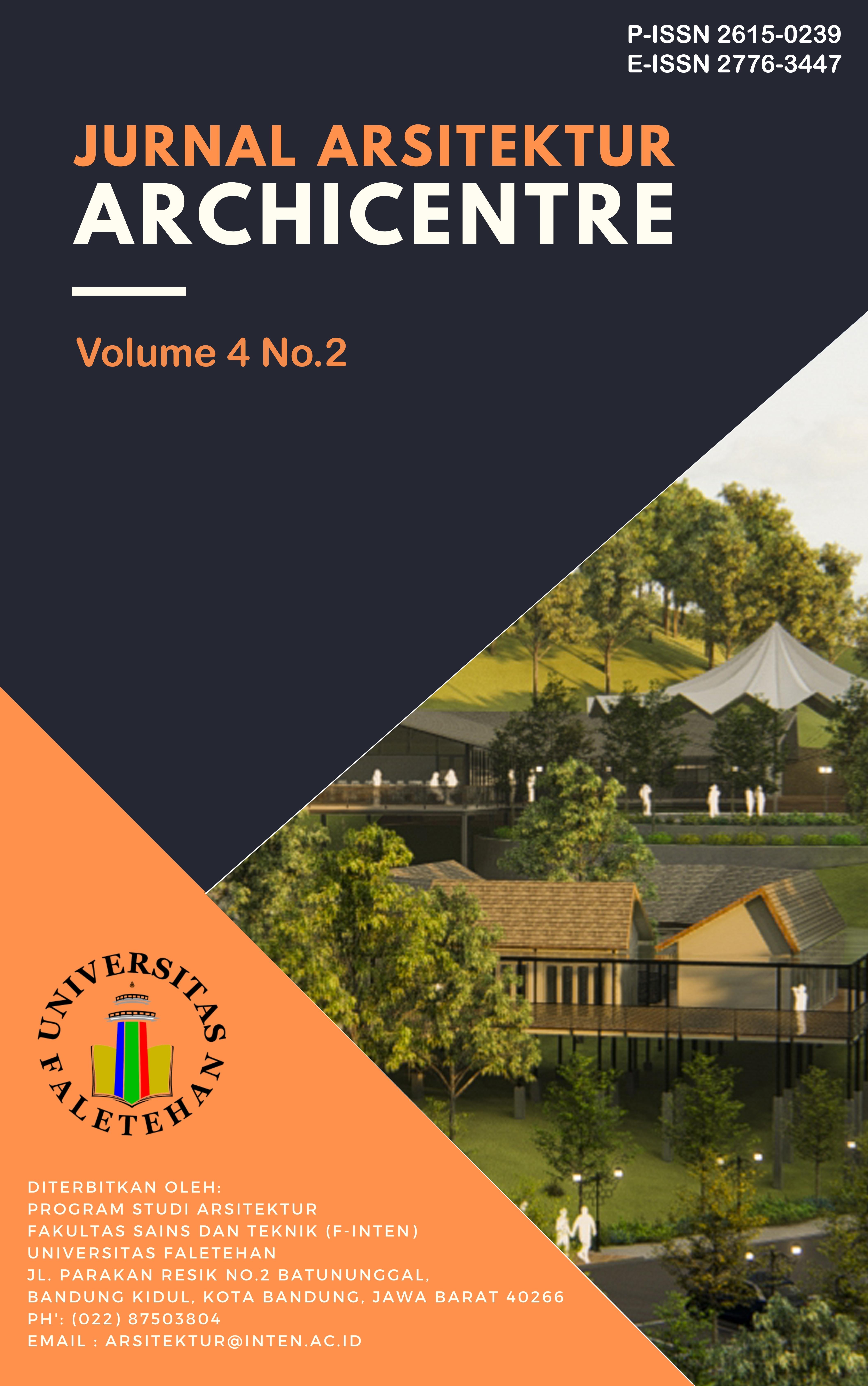 View Vol. 4 No. 2 (2021): Jurnal Arsitektur Archicentre